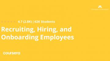 Recruiting, Hiring, and Onboarding Employees