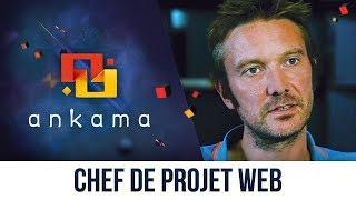 Chef de projet web – Ankama Job