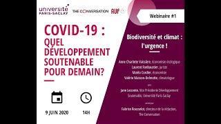 Biodiversité et climat : l'urgence ! - Covid-19 quel développement soutenable pour demain?