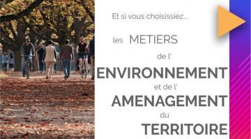 Les métiers de l'environnement et de l'aménagement du territoire