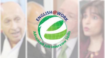 English@Work: Advanced Job Interview Skills