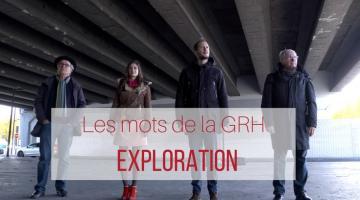 Les mots de la GRH : exploration