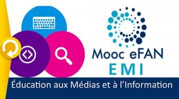 Education aux médias et à l'information à l'ère du numérique (eFAN EMI)