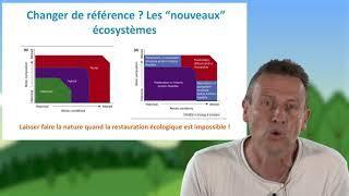 T.Dutoit : Restauration écologique et/ou ingénierie écologique ?