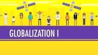 Globalization I - The Upside: Crash Course World History #41