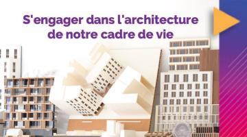 S'engager dans l'architecture de notre cadre de vie