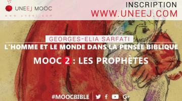 L'Homme et le Monde dans la pensée biblique - MOOC 2 Les Prophètes