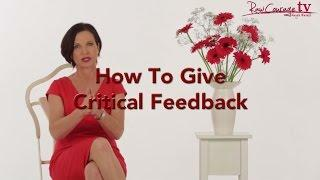 How To Give Critical Feedback