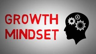 Growth Mindset by Carol Dweck ( Growth Mindset and Fixed Mindset