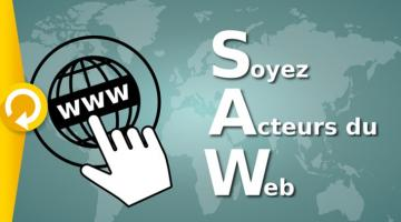 Soyez acteurs du web!