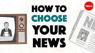 How to choose your news