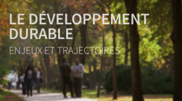 Développement durable: enjeux et trajectoires