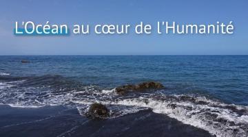 L'Océan au cœur de l'Humanité