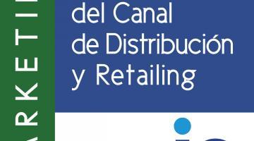 Gestión del canal de distribución y retailing