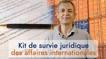 Kit de survie juridique des affaires internationales