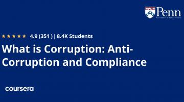 What is Corruption: Anti-Corruption and Compliance