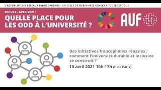 Quelle place pour les ODD à l'Université ? - Webinaire 2 : Des initiatives francophones réussies