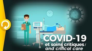 COVID-19 et soins critiques / COVID-19 and critical care