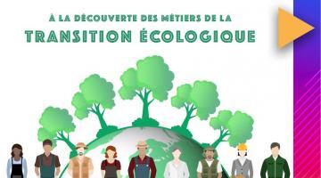 A la découverte des métiers de la Transition écologique, créatrice d'emplois