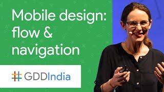 Mobile in Context: Design Principles of Flow and Navigation (GDD India '17)
