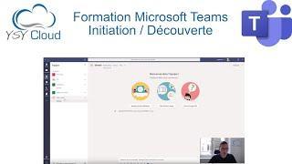 Formation Microsoft Teams - Découverte utilisation