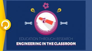 Education through research : engineering in the classroom