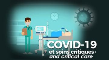 COVID-19 et soins critiques / COVID-19 and critical care