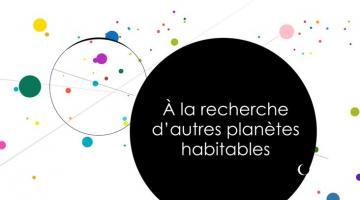 À la recherche d'autres planètes habitables