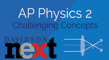 AP® Physics 2: Challenging Concepts