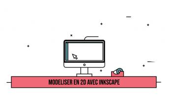 Modéliser en 2D avec Inkscape