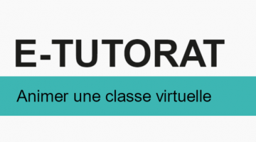 E-tutorat: animer une classe virtuelle