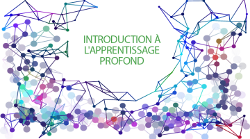 IVADO - Introduction à l'apprentissage profond