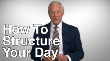 Tips to Structure Your Day - Brian Tracy