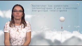 Rechercher les conditions technologiques d'une transition énergétique intelligente