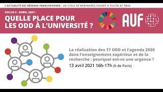 Quelle place pour les ODD à l'Université ? - Webinaire 1 : Les ODD, pourquoi est-ce une urgence ?