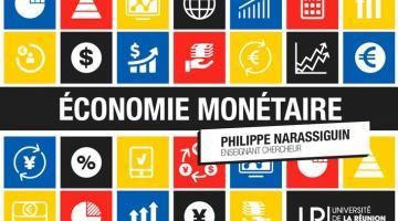 Economie monétaire : monnaie et financement de l'économie