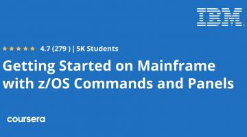 Getting Started on Mainframe with z/OS Commands and Panels
