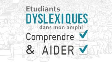 Étudiants dyslexiques dans mon amphi : comprendre et aider