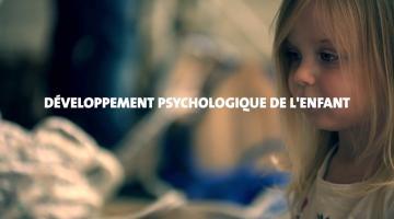 Développement psychologique de l'enfant