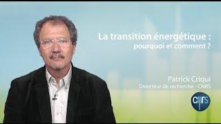 La transition énergétique : pourquoi et comment ?