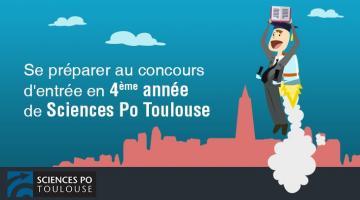 Se préparer au concours d'entrée en 4ème année de Sciences Po Toulouse