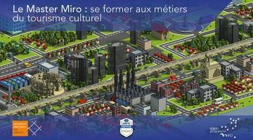 Le Master Miro : se former aux métiers du tourisme culturel