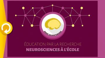 Éducation par la recherche : neurosciences à l'École III