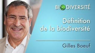 G.Boeuf : Définition de la biodiversité