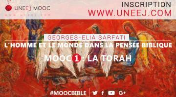 L'Homme et le Monde dans la pensée biblique - MOOC 1 La Torah