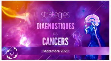 Stratégies diagnostiques des cancers