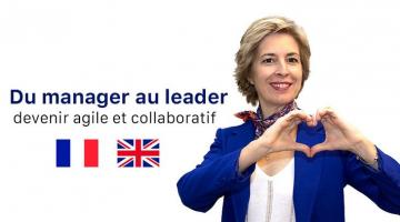 Du manager au leader : devenir agile et collaboratif