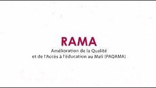 Rama, amélioration de la qualité et de l'accès à l'éducation au Mali