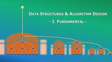 数据结构与算法设计(上) | Data Structures and Algorithm Design Part I