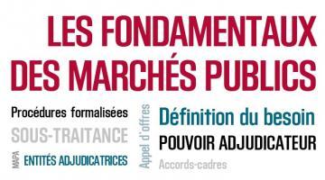 Les fondamentaux des marchés publics